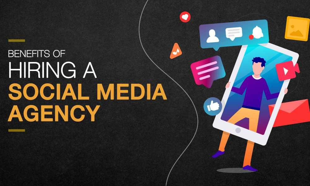 Why Is It Beneficial To Hire A Social Media Agency?